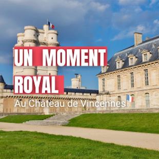 Immersion au château de Vincennes