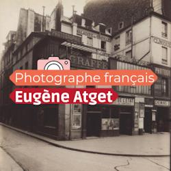 Expo « Eugène Atget » à la Fondation Henri Cartier-Bresson