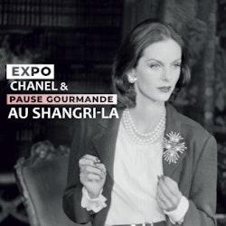 Expo « Gabrielle Chanel » & Pause Gourmande chic au Shangri-La Paris