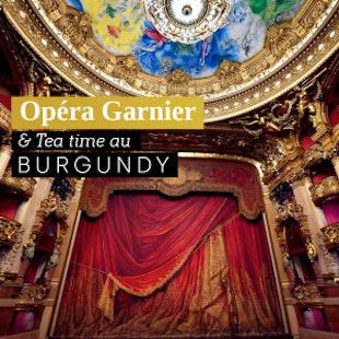 Immersion au Palais Garnier et Tea Time au Burgundy